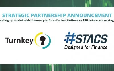 Award-winning sustainability-enabling fintech firms Turnkey and STACS announce strategic partnership to scale up their industry-wide sustainable finance platform for institutions, as Environmental, Social and Governance (ESG) takes centre stage